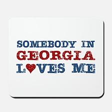 Somebody in Georgia Loves Me Mousepad