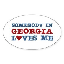 Somebody in Georgia Loves Me Oval Decal