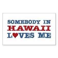Somebody in Hawaii Loves Me Rectangle Decal