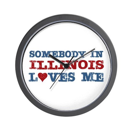 Somebody in Illinois Loves Me Wall Clock