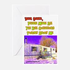 Dear Santa Bill Collector Greeting Cards