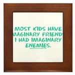 I Had Imaginary Enemies Framed Tile