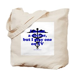 I'm Not A Dr Tote Bag