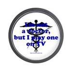 I'm Not A Dr Wall Clock