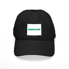 Manipulate Me Baseball Hat