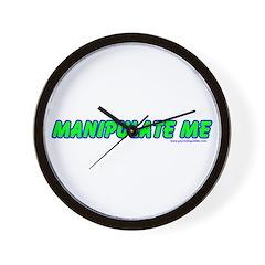 Manipulate Me Wall Clock