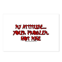 My Attitude Your Problem Postcards (Package of 8)