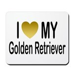 I Love My Golden Retriever Mousepad