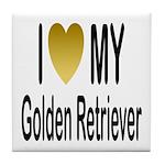 I Love My Golden Retriever Tile Coaster