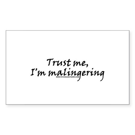 I'm Malingering Rectangle Sticker