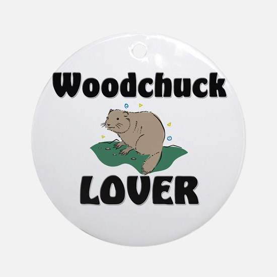 Woodchuck Lover Ornament (Round)