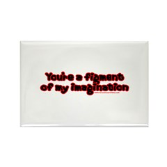 Figment of My Imagination Rectangle Magnet (100 pa
