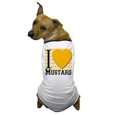 I Love Mustard Dog T-Shirt