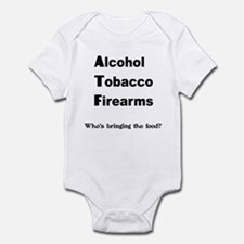 ALCOHOL TOBACCO FIREARMS WHO' Infant Bodysuit