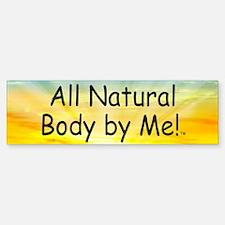 TOP All Natural Body Bumper Bumper Sticker