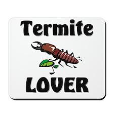 Termite Lover Mousepad