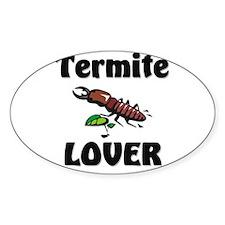 Termite Lover Oval Sticker