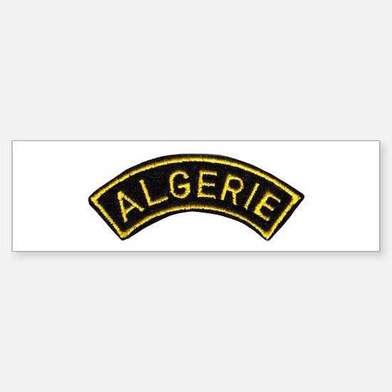 Legion in Algeria Bumper Bumper Bumper Sticker