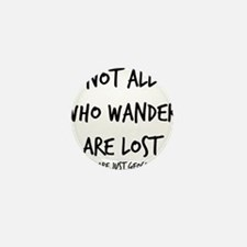Not All Who Wander Mini Button