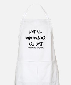 Not All Who Wander BBQ Apron