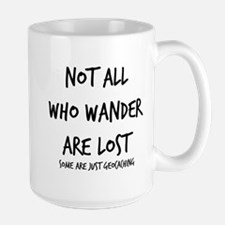 Not All Who Wander Ceramic Mugs