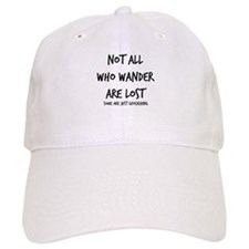 Not All Who Wander Baseball Cap