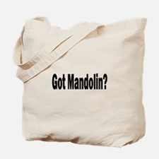 Got Mandolin? Tote Bag