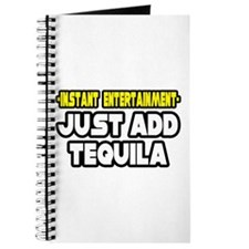 """Entertainment: Add Tequila"" Journal"