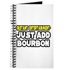 """Entertainment: Add Bourbon"" Journal"