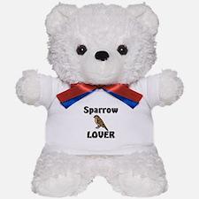 Sparrow Lover Teddy Bear