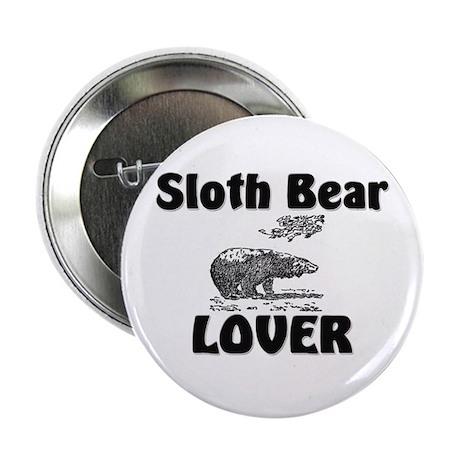 """Sloth Bear Lover 2.25"""" Button"""