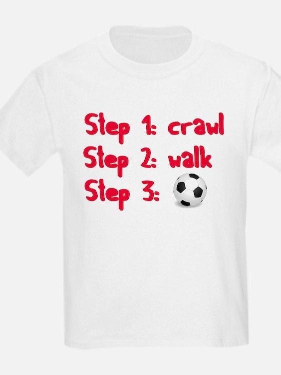 Soccer: Step 3 T-Shirt