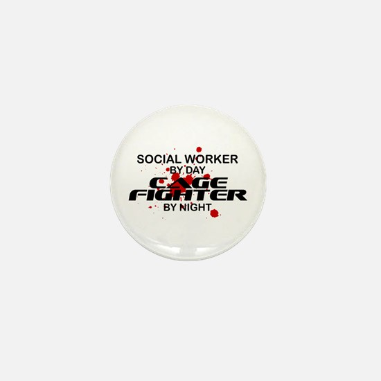 Social Wrker Cage Fighter by Night Mini Button