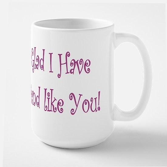 A friend like you large mug