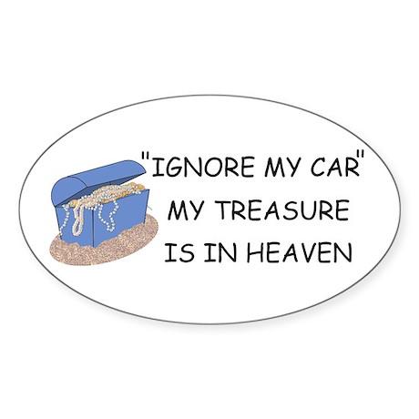 IGNORE THE CAR MY TREASURE IS IN HEAVEN Sticker (O