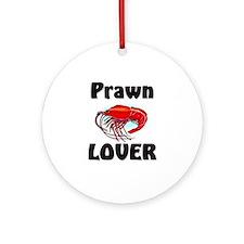 Prawn Lover Ornament (Round)
