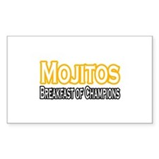 """Mojitos. Breakfast of..."" Rectangle Decal"