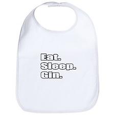 """""""Eat. Sleep. Gin."""" Bib"""
