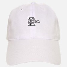 """Eat. Sleep. Gin."" Baseball Baseball Cap"