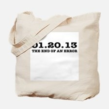 Last Day 1/20/2013 January 20, 2013 Tote Bag