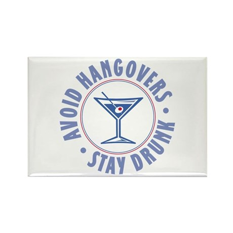 Avoid Hangovers - Rectangle Magnet