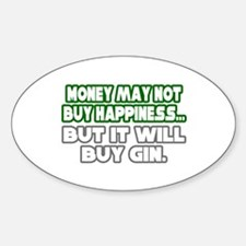 """""""Money, Happiness, Gin"""" Oval Decal"""