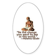 Gandhi Quote Be the Change Oval Decal