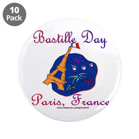 "Bastille Day! 3.5"" Button (10 pack)"