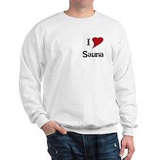 I Love Sauna Sweatshirt