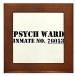 Psych Ward Framed Tile
