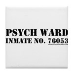 Psych Ward Tile Coaster