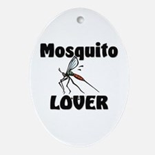 Mosquito Lover Oval Ornament
