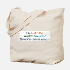 Greatest Broadcast News Analy Tote Bag