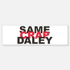 Enough Daley! Bumper Bumper Bumper Sticker